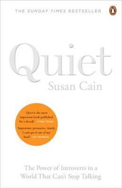 Cain, Susan / Quiet : The Power of Introverts in a World That Can't Stop Talking