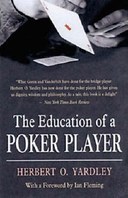 O Yardley, Herbert / Education Of A Poker Player