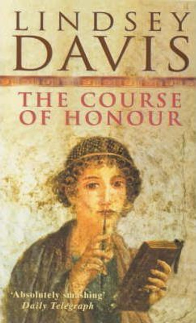 Davis, Lindsey / The Course Of Honour