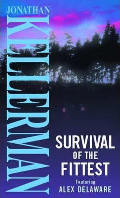 Kellerman, Jonathan / Survival of the Fittest