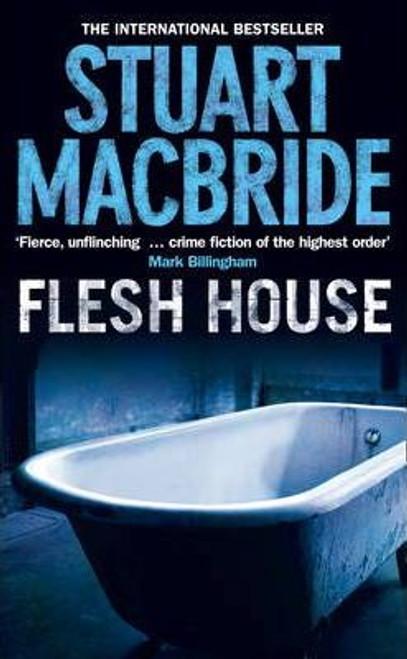 MacBride, Stuart / Flesh House