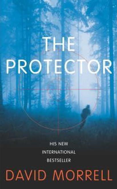Morrell, David / The Protector