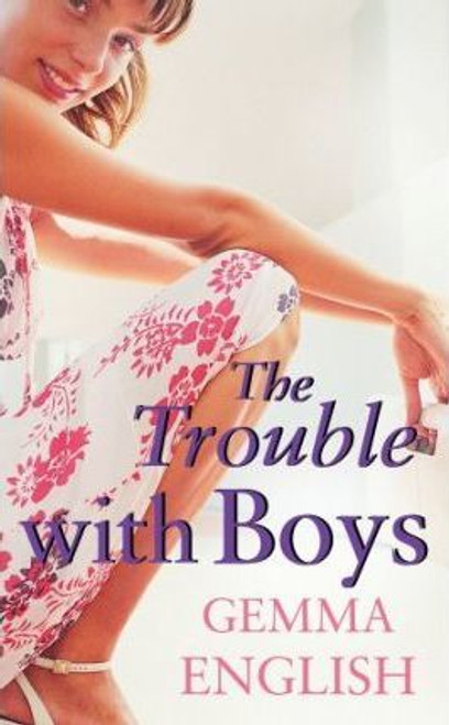 English, Gemma / The Trouble with Boys