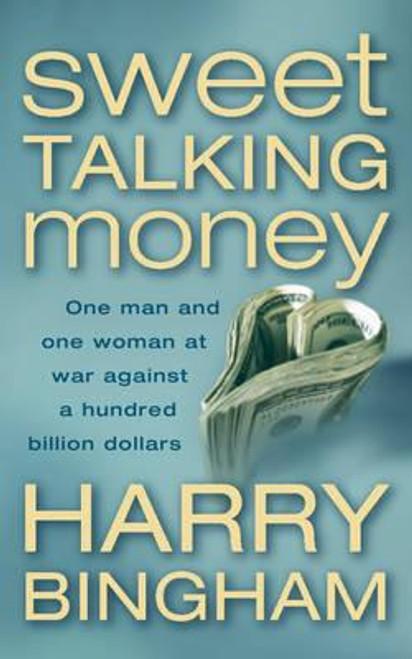 Bingham, Harry / Sweet Talking Money