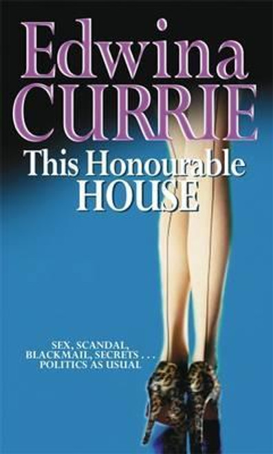 Currie, Edwina / This Honourable House