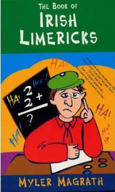 Magrath, Myler / The Book of Irish Limericks