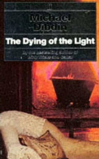 Dibdin, Michael / The Dying of the Light