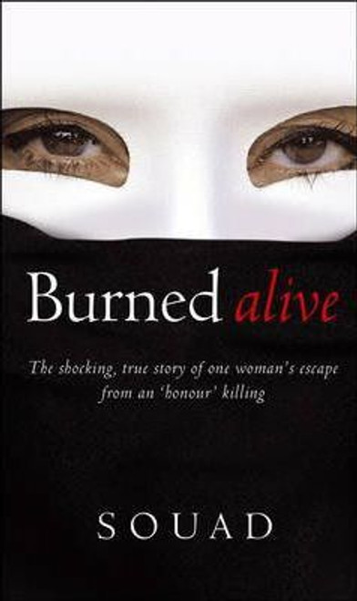 Souad, / Burned Alive