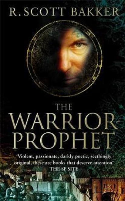 Bakker, R. Scott / The Warrior Prophet