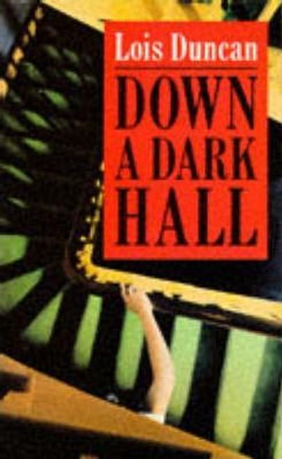 Duncan, Lois / Down a Dark Hall