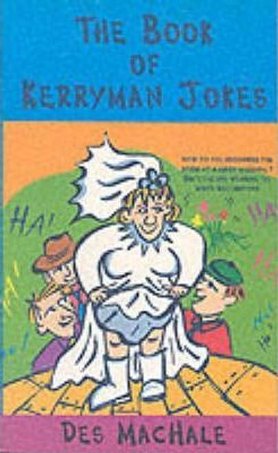MacHale, Des / The Book of Kerryman Jokes