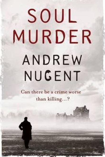Nugent, Andrew / Soul Murder