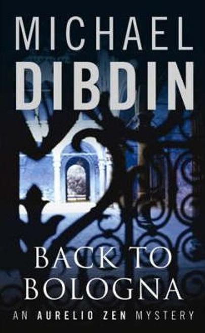 Dibdin, Michael / Back to Bologna