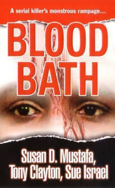 Mustafa, Susan D. / Blood Bath