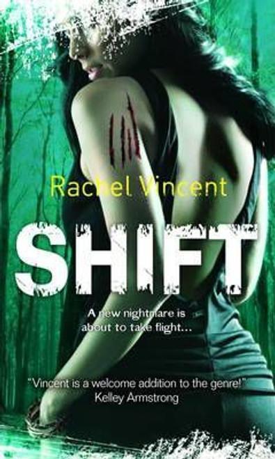 Vincent, Rachel / Shift