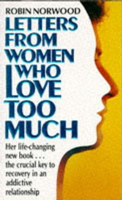 Norwood, Robin / Letters from Women Who Love Too Much