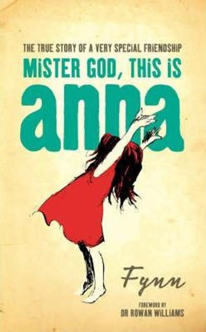 Fynn, / Mister God This is Anna