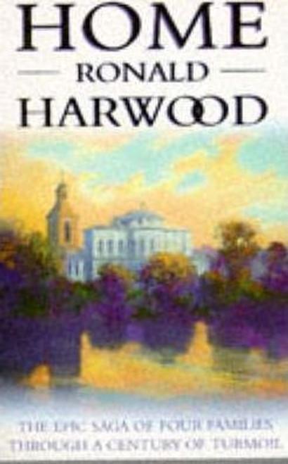 Harwood, Ronald / Home