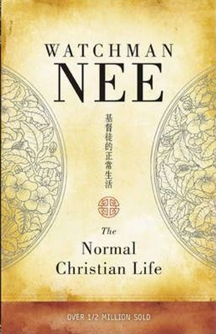 Nee, Watchman / The Normal Christian Life