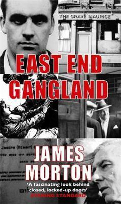 Morton, James / East End Gangland