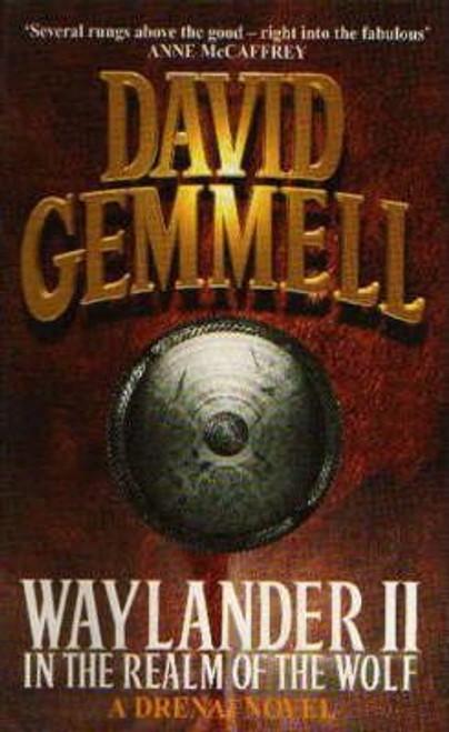Gemmell, David / Waylander II : In The Realm of the Wolf (Drenai Saga)