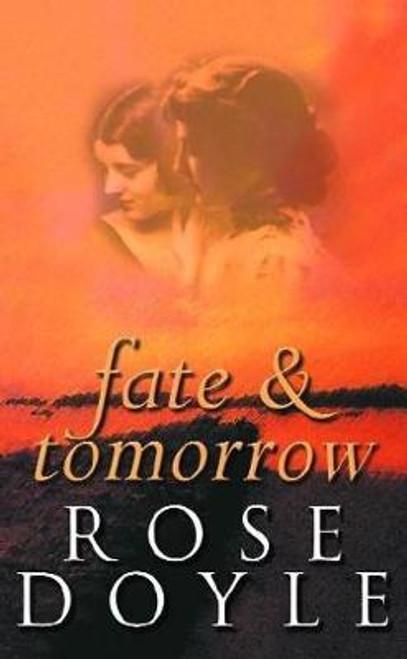 Doyle, Rose / Fate and Tomorrow