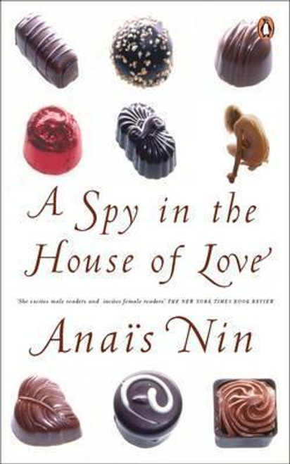 Nin, Anais / A Spy In The House Of Love