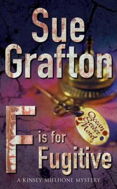 Grafton, Sue / F is for Fugitive