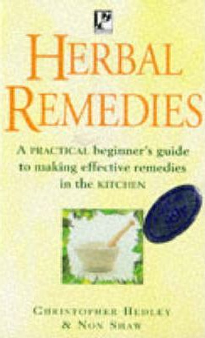 Hedley, Christopher / Herbal Remedies