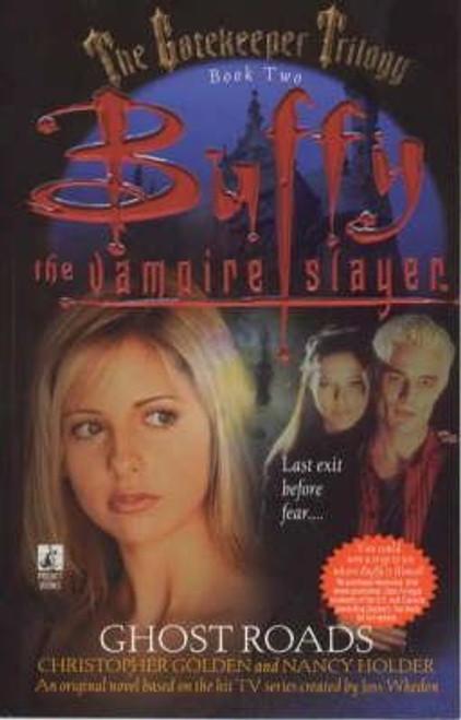 Golden, Christopher / Buffy the Vampire Slayer: Ghost Roads