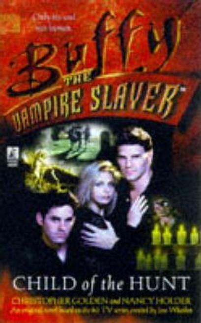 Golden, Christopher / Buffy the Vampire Slayer: Child of the Hunt
