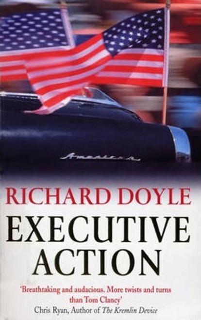 Doyle, Richard / Executive Action