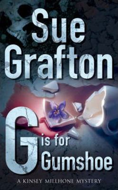Grafton, Sue / G is for Gumshoe