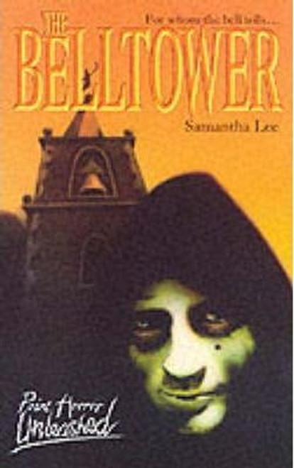 Lee, Samantha / Point Horror: The Belltower