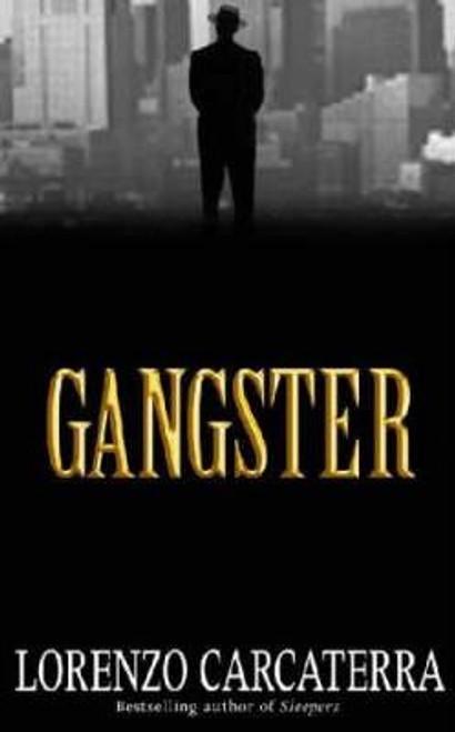 Carcaterra, Lorenzo / Gangster
