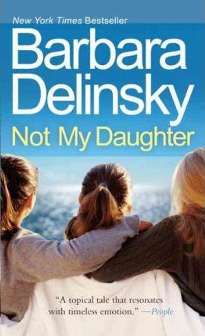 Delinsky, Barbara / Not My Daughter