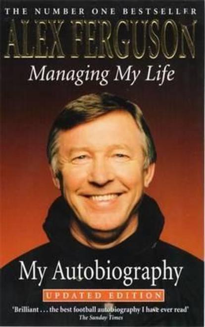 Ferguson, Alex / Managing My Life: My Autobiography