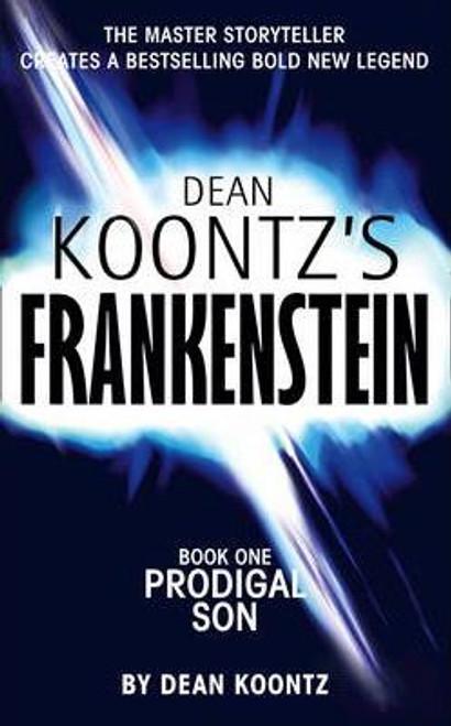 Koontz, Dean / Frankenstein: Prodigal Son
