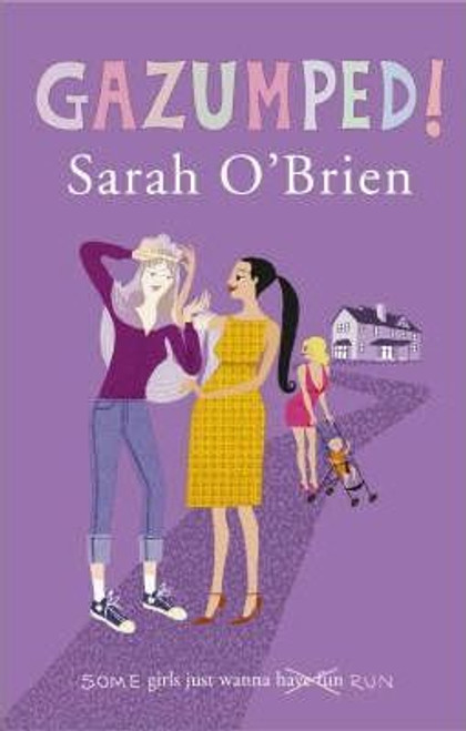 O'Brien, Sarah / Gazumped!