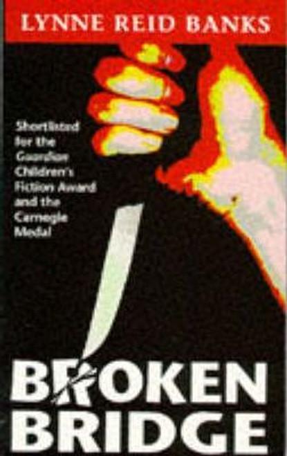 Reid Banks, Lynne / Broken Bridge