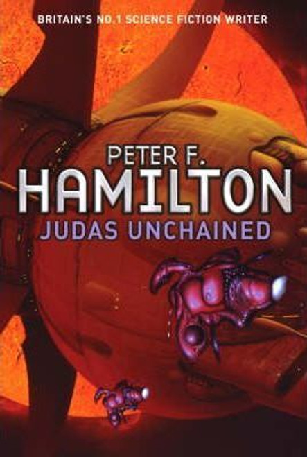 Hamilton, Peter F. / Judas Unchained ( Commonwealth Saga  VOL 2)