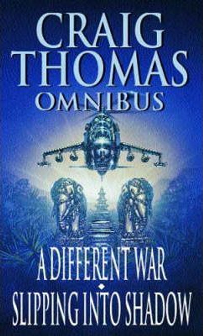 Thomas, Craig / (2 in 1) A Different War / Slipping Into Shadow