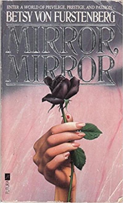Von Furstenberg, Betsy / Mirror Mirror