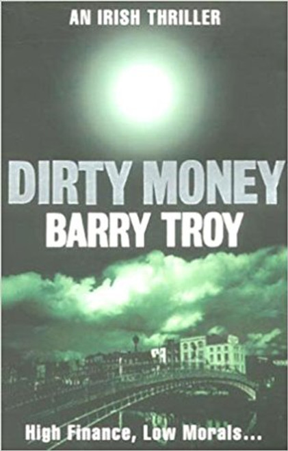 Troy, Barry / Dirty Money
