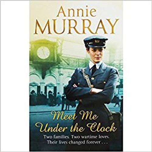 Murray, Annie / Meet Me Under The Clock