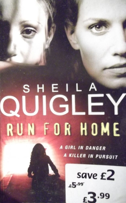 Quigley, Sheila / Run For Home