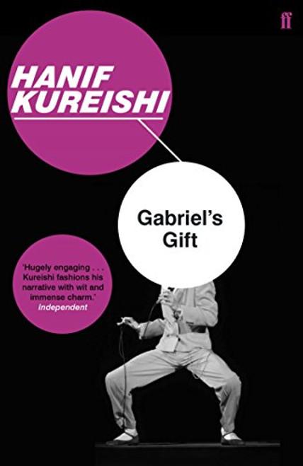 Kureishi, Hanif / Gabriel's Gift
