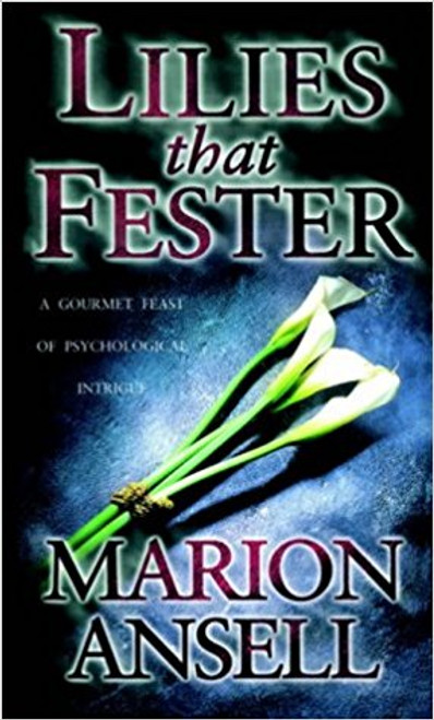 Ansell, Marion / Lilies That Fester