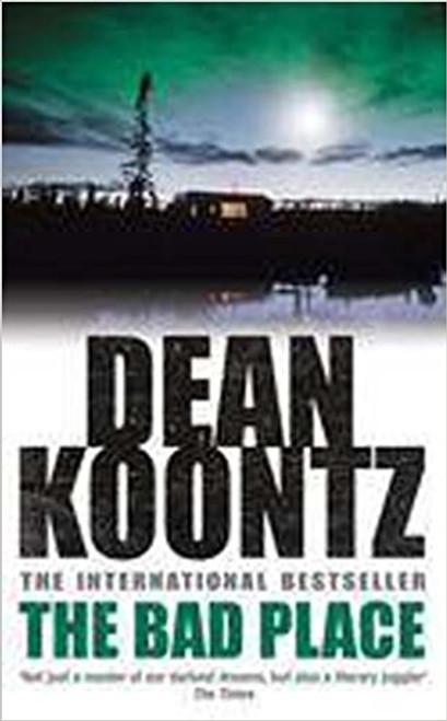 Koontz, Dean / The Bad Place