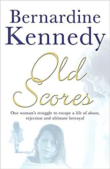 Kennedy, Bernardine / Old Scores
